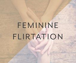 01 feminine-flirtation