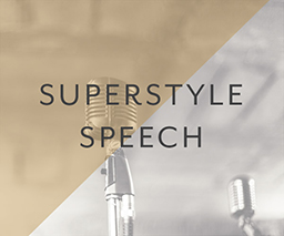 01 superstyle-speech